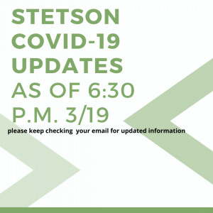 Stetson COVID-19 Updates – March 19, 5:30 p.m.