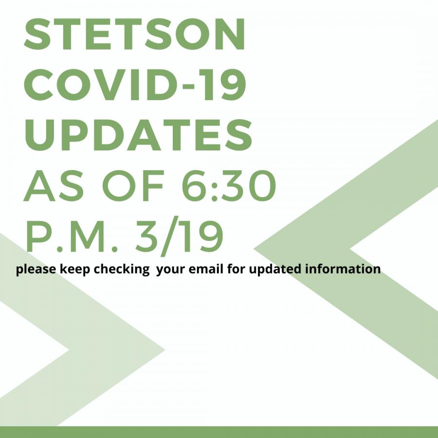 Stetson+COVID-19+Updates+-+March+19%2C+5%3A30+p.m.