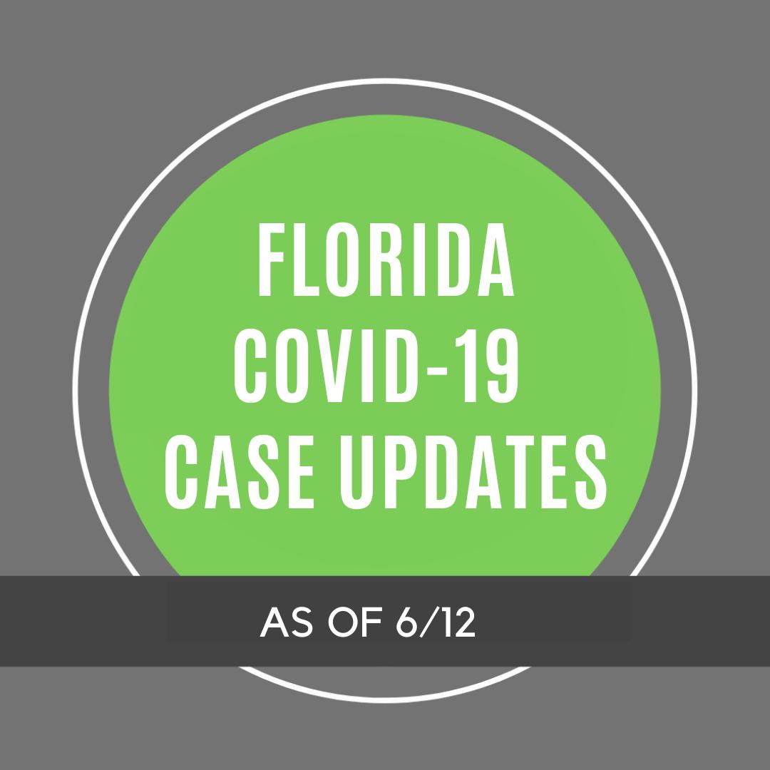 Florida COVID-19 Case Updates - 6/12