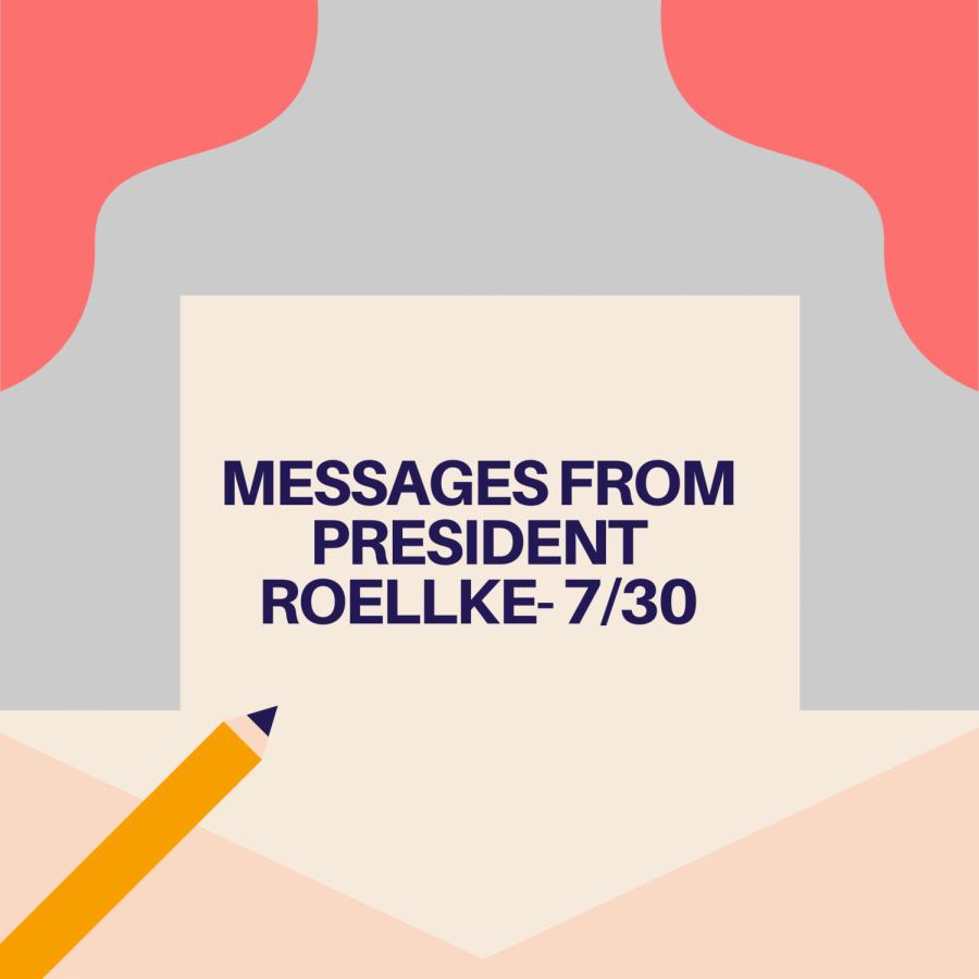 Messages From President Roellke - 7/30