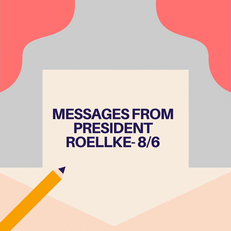 Messages from President Roellke - 8/6