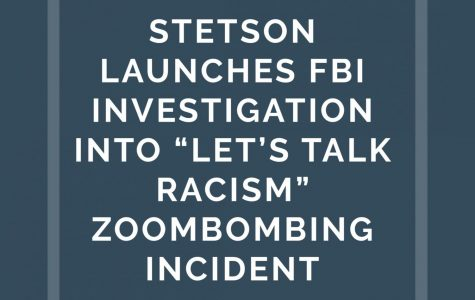 """Stetson Launches FBI Investigation of """"Let's Talk Racism"""" Zoombombing Incident"""