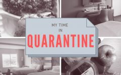 My Time in Quarantine