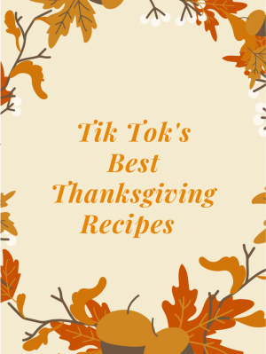TikTok's Best Thanksgiving Recipes