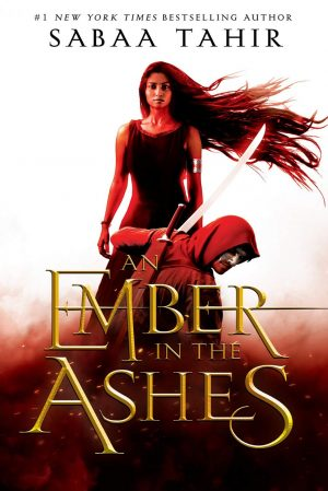 """""""An Ember in the Ashes"""" Rekindled My Love For Fantasy Novels"""